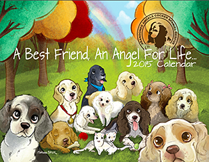 Abandoned Angels Cocker Spaniel Rescue: A Best Friend, An Angel For Life 2015 Calendar