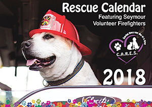 Coco's Animal Rescue Efforts of Seymour (CARES): 2018 Rescue Calendar Featuring Seymour Firefighters