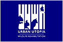 Urban Utopia Wildlife Rehabilitation