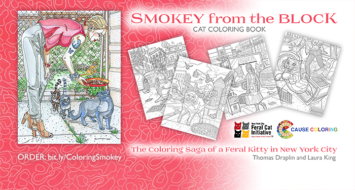 Smokey from the Block: The Coloring Saga of a Feral Kitty in New York City - A Cat Coloring Book by Laura King and Thomas Draplin