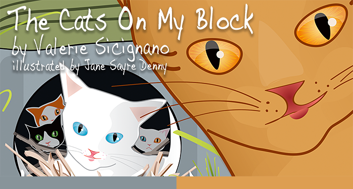 The Cats On My Block by Valerie Sicignano