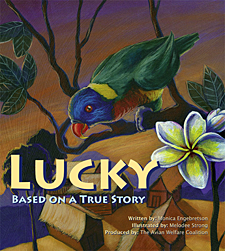 "Children can learn about the plight of birds captured in the wild in ""LUCKY: Based on a True Story."""